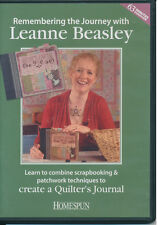 D1 Remembering the Journey: Scrapbook & Patchwork Techniques - Leanne Beasl DVD
