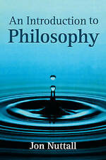 An Introduction to Philosophy, Good Condition Book, Nuttall, Jon, ISBN 978074561