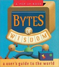 Bytes of Wisdom: A User's Guide to the World (Miniature Editions Pop-Up Books)