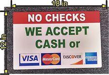 "12"" x 18"" PVC SIGN NO CHECKS ACCEPTED CASH  VISA MASTERCARD DISCOVER AMERICAN EX"