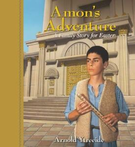Amon's Adventure: A Family Story for Easter (Paperback or Softback)