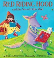 Red Riding Hood and the Sweet Little Wolf (Hardback or Cased Book)