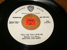 MARTHA LOU HARP - TELL ME YOU LOVE ME - THE KIND OF LOVE / LISTEN -  BALLAD GIRL