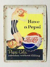 Pepsi Cola Have a Pepsi - Tin Metal Wall Sign