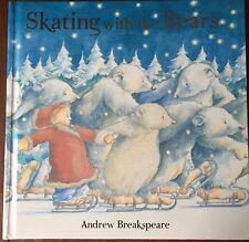 Skating with the Bears Andrew Breakspeare Hardback Book Polar Bear Childrens HB