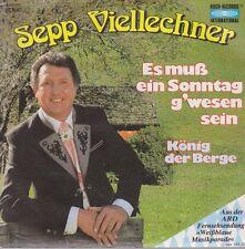 """7"""" Sepp Viellechner Es muß ein Sonntag G`wesen sein / König der Berge 80`s Koch"""