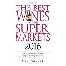 The Best Wines in the Supermarkets 2016: My Top Selected Wines for Character and
