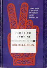 Mu22 Alla mia sinistra Federico Rampini Oscar Mondadori 2012