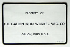 GALION IRON WORKS & Mfg Co Galion OHIO ' Property Of ' Adhesive Sticker pre'73