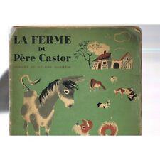 Album du Père CASTOR La Ferme du Père CASTOR par LIDA et Hélèné GUERTIK vers 193