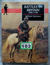Battles in Britain by William Seymour (Paperback, 1997)