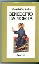 CARPINELLO MARIELLA BENEDETTO DA NORCIA RUSCONI 1991 LE VITE AGIOGRAFIA