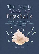 El pequeño libro de cristales: Cristales Para Atraer El Amor, Bienestar y espiritual H