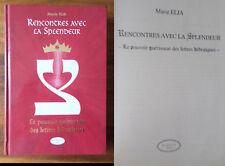 Rencontres avec la Splendeur Marie Elia - 2001 - Relié