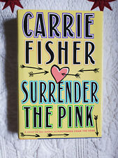 Carrie Fisher Signed Autographed Surrender the Pink Hardcover Book