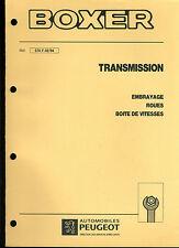 (120) MANUEL ATELIER RÉPARATION PEUGEOT BOXER TRANSMISSION du 02-1994