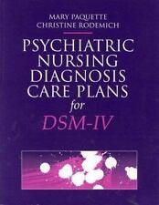 Psychiatric Nursing Diagnosis Care Plans for DSM-IV (The Jones and Bartlett Seri