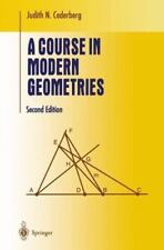 A Course in Modern Geometries Undergraduate Texts in Mathematics