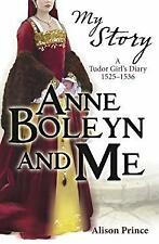 Anne Boleyn and Me by Prince, Alison