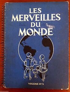 Album Nestlé Volume N°2 - Les Merveilles du monde - Année 1932