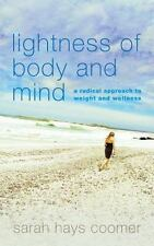 Lighten Up : A Radical Approach by Sarah Hays (2016, Hardcover)
