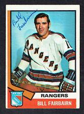Bill Fairbairn #231 signed autograph auto 1974-75 O-Pee-Chee OPC Hockey Card