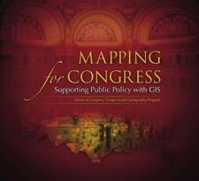 Mapping for Congress: Supporting Public Policy with GIS: Library of Congress New