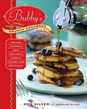 Bubby's Brunch Cookbook: Recipes and Menus from New York's Favorite Comfort Food