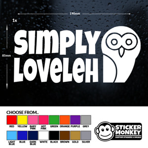 Simply Loveleh (Lovely) - Funny, Plenty, Tank, Vinyl Decal Sticker - ANY COLOUR!