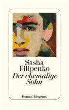 Der ehemalige Sohn|Sasha Filipenko|Buch mit Leinen-Einband|Deutsch