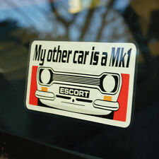 My other car is a Mk1 Ford Escort Window sticker decal Mexico Rs 2000 twin cam