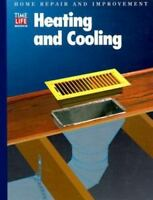 Heating and Cooling Hardcover Time-Life Books