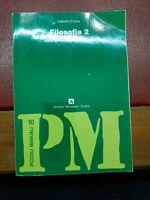 Filosofia 2  - D'isola - mondadori scuola - 2° ed.1994 piccoli manuali 10