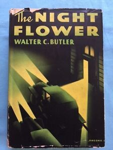 THE NIGHT FLOWER - FIRST EDITION BY MAX BRAND WRITING AS WALTER C. BUTLER