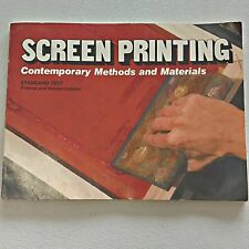 SCREEN PRINTING CONTEMPORARY METHODS AND MATERIALS BY LASSITER 1978 SC