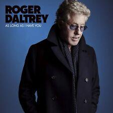 ROGER DALTREY - AS LONG AS I HAVE YOU   CD NEW