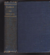 The Forty-Five by Alexandre Dumas Dana Estes & Co