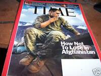 Time Magazine 4/20/2009 How Not to Lose in Afghanistan