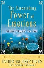 El Asombroso Poder de las Emociones : Permita que Sus Sentimientos Sean Su...