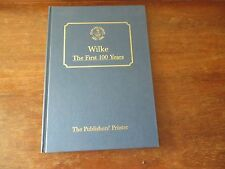 Wilke - The First 100 Years - History of The Publishers' Printer