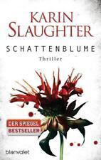 Schattenblume / Grant County Bd.4 von Karin Slaughter (2015, Taschenbuch)