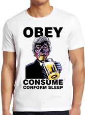 They Live T Shirt Obey Consume Beer Film Movie Horror Sci Fi Cool Gift Tee 281