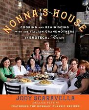 Nonna's House: Cooking and Reminiscing with the Italian Grandmothers of Enoteca