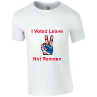 Brexiteer Brexit Leaving The EU T Shirt I  Voted Leave NOT Remoan