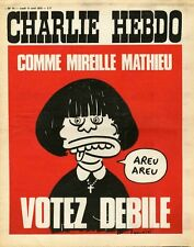 """""""CHARLIE HEBDO N°74 du 17/4/1972"""" WOLINSKI : COMME MIREILLE MATHIEU VOTEZ DEBILE"""