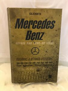 1966 GLENN'S MERCEDES BENZ REPAIR & TUNE-UP GUIDE 180 190 FUEL INJECTION