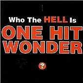Who The Hell Is One, One Hit Wonder, Very Good CD