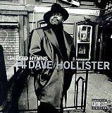 HOLLISTER Dave - Ghetto hymns - CD Album
