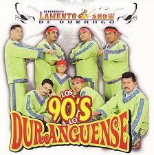 Los 90's a Lo Duranguense by Banda Lamento Show de Durango (CD, Jan-2006,...
