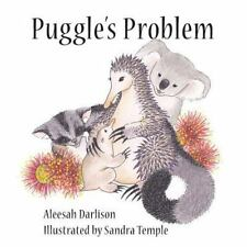 Puggle's Problem by Aleesah Darlison (2013, Picture Book)